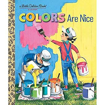 Colors Are Nice (Little Golden Book)