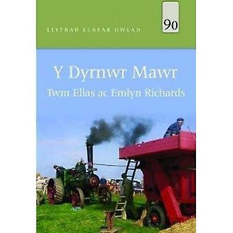 Llyfrau Llafar Gwlad: 90. Dyrnwr Mawr, Y