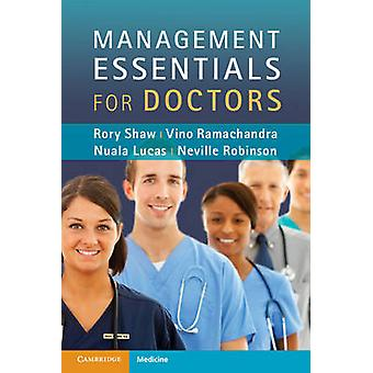 Management Essentials for Doctors by Rory Shaw