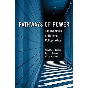 Vägar av makt dynamiken i den nationella politiken av Conlan & Timothy J.
