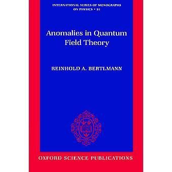 الحالات الشاذة في نظرية الكم الميدانية التي بيرتلمان & رينهولد ألف