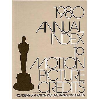 Årlige indeks til Motion Picture kreditter 1980 af Academy af Motion Picture Arts and videnskabelige