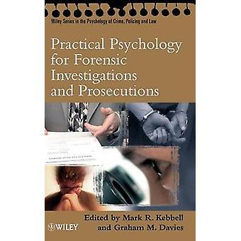 Praktisk psykologi för kriminaltekniska av Kebbell