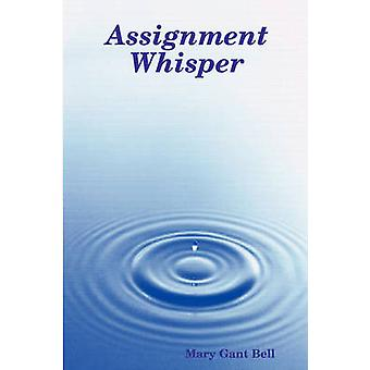 Toewijzing Whisper door Bell & Mary Gant