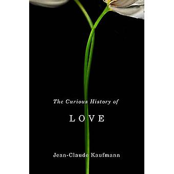 Nysgjerrig historien om kjærlighet av Kaufmann & JeanClaude