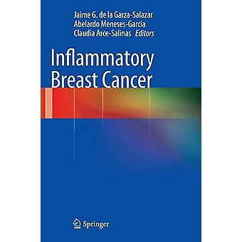 Inflammatory Breast Cancer by De La GarzaSalazar & Jaime G.