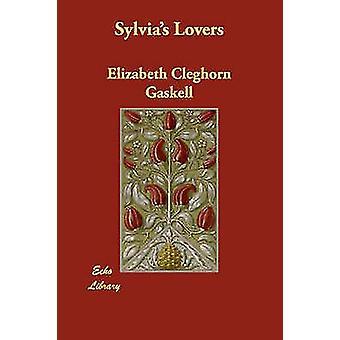 Sylvias elskere af Gaskell & Elizabeth Cleghorn