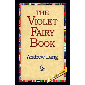 The Violet Fairy Book by Lang & Andrew