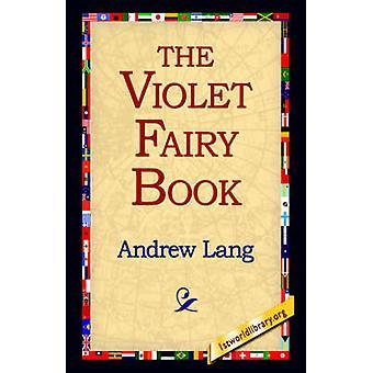El libro de hadas violeta por Lang y Andrew