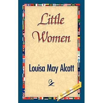 Little Women by Alcott & Louisa May