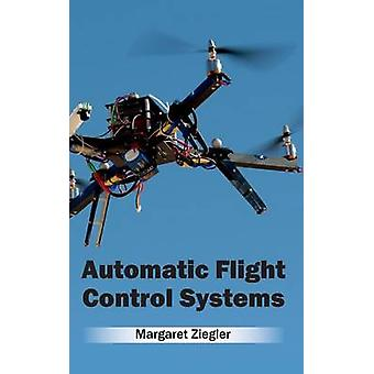 Automatic Flight Control Systems by Ziegler & Margaret