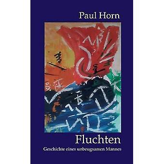 Fluchten by Horn & Paul