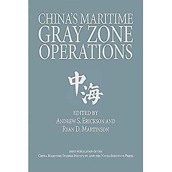 China's Maritime Gray Zone Operations (Studies in Chinese Maritime Development)