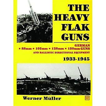 Die schwere Flakgeschütze 1933-1945