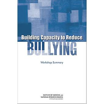 Building Capacity to Reduce Bullying - Workshop Summary by Patti Simon