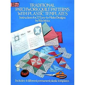 Traditional Patchwork Quilt Patterns with Plastic Templates - Instruct