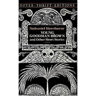 Young Goodman Brown (New edition) by Nathaniel Hawthorne - 9780486270