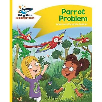 Reading Planet - Parrot Problem - Yellow - Comet Street Kids by Adam G