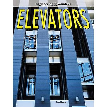 Elevators by Tracy Maurer - 9781683424628 Book