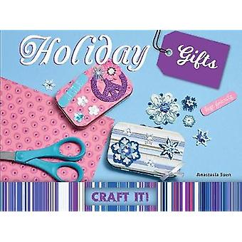 Holiday Gifts by Anastasia Suen - 9781683423768 Book