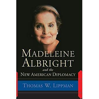 Madeleine Albright e la nuova diplomazia americana