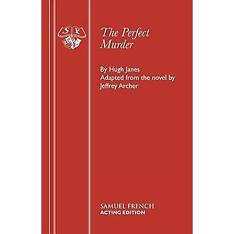 The Perfect Murder by Janes & Hugh