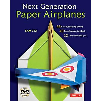 Next Generation Paper Airplanes Kit: [Origami Kit with DVD Book 56 Paper Airplanes] (Paperback) by Ita Sam