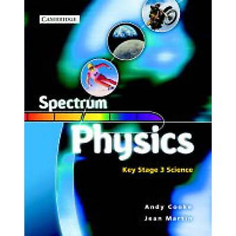 Spectrum Physics Class Book by Andy Cooke - Jean Martin - Andrew Cook