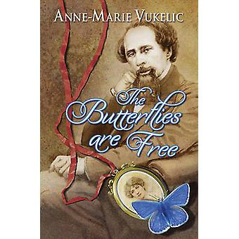 The Butterflies are Free by Anne-Marie Vukelic - 9780709093664 Book