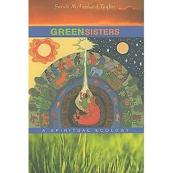 Grøn Sisters - en åndelig økologi af Sarah McFarland Taylor - 978067
