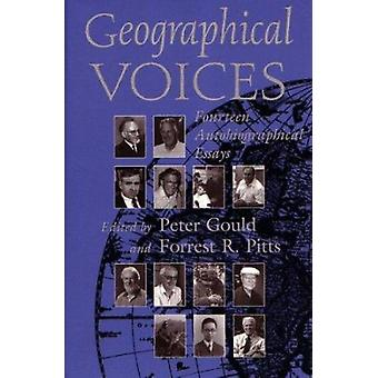 Geographical Voices - Fourteen Autobiographical Essays by Katherine Go