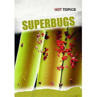 Superbactérias por John DiConsiglio - livro 9781406235043