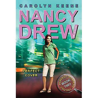 Perfect Cover - zarezerwować dwa w trylogii idealnym tajemnicy przez Carolyn Kee