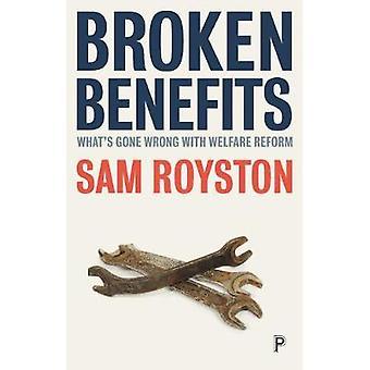 Vorteile - gebrochen ist was mit Welfare Reform von Sam Royston schiefgelaufen