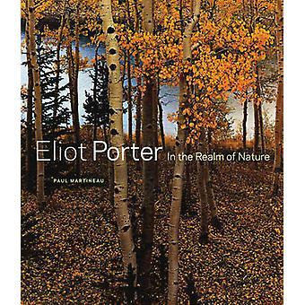 Eliot Porter - i sfären av naturen av Paul Martineau - 978160606119
