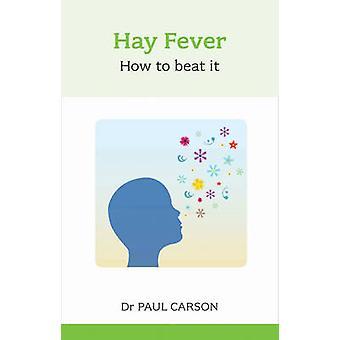 熱をどのように干し草ポール ・ カーソン - 9781847092830 本によってそれをビートに