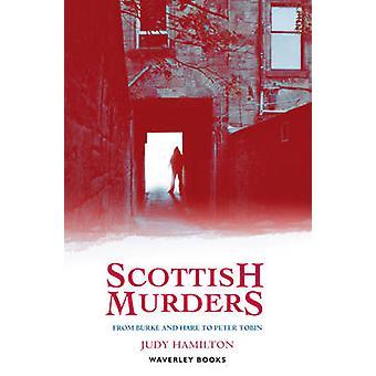 Scottish Murders by Judy Hamilton - 9781902407838 Book