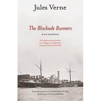 The Blockade Runners by Jules Verne - 9781905222209 Book