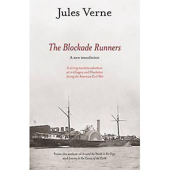 Die Blockadebrecher von Jules Verne - 9781905222209 Buch