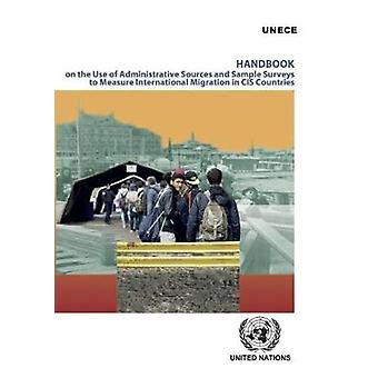 Handbook on the Use of Administrative Sources and Sample Surveys to M