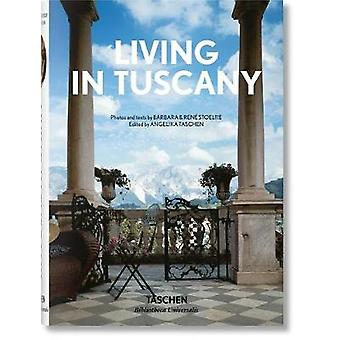 Living in Tuscany by Living in Tuscany - 9783836572880 Book