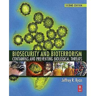 Biosecurity and Bioterrorism by Ryan & Jeffrey