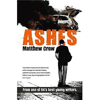Ashes by Matthew Crow