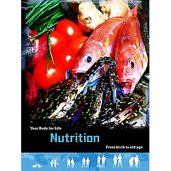 Nutrition - From Birth to Old Age by Robert Snedden - HL Studios - 978