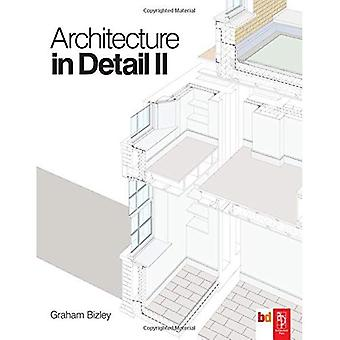 Architecture in Detail II