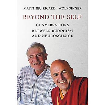 Poza siebie: rozmowy między buddyzmem i neurologii - poza siebie