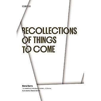 Recollections of Things to Come (Texas Pan American Series)