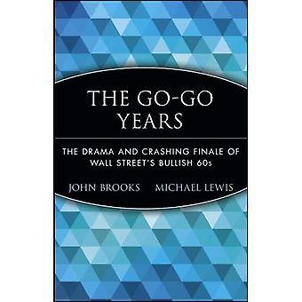Go-go anni (Wiley investimento Classics)