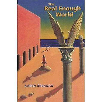The Real Enough World