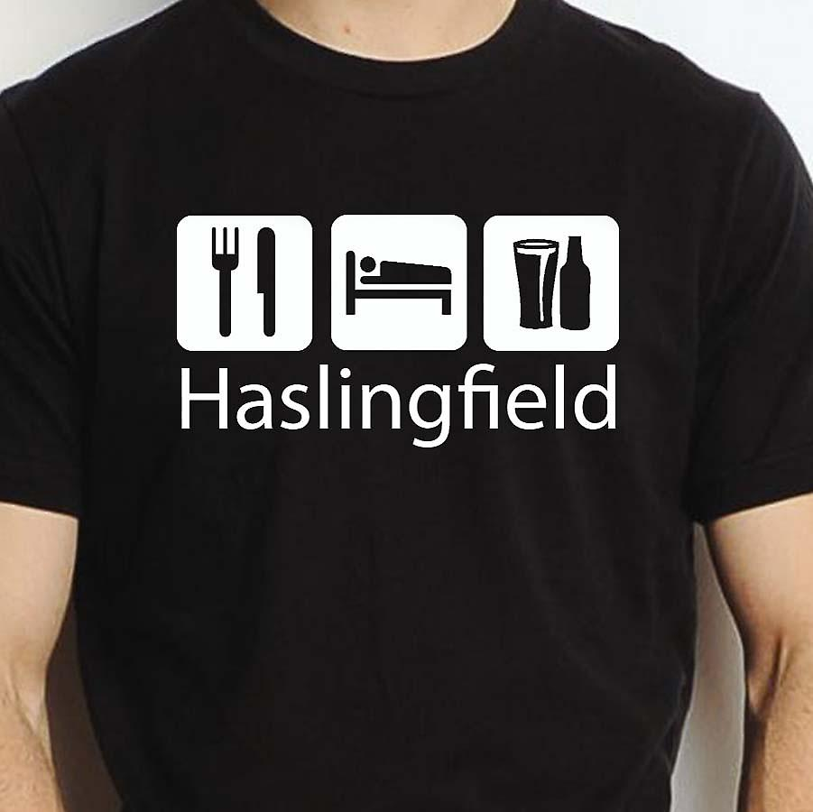 Eat Sleep Drink Haslingfield Black Hand Printed T shirt Haslingfield Town